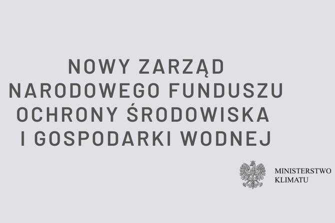 Nowi członkowie zarządu NFOŚiGW