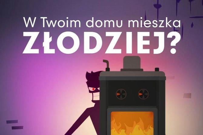 W Twoim domu mieszka złodziej - kampania na rzecz czystego powietrza w Małopolsce