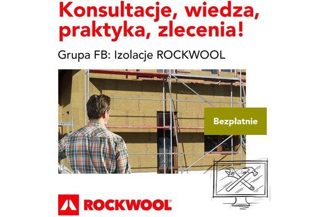 Izolacje Rockwool - nowa grupa facebookowa dla inwestorów i wykonawców