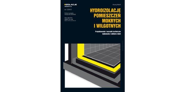 Hydroizolacje pomieszczeń mokrych i wilgotnych