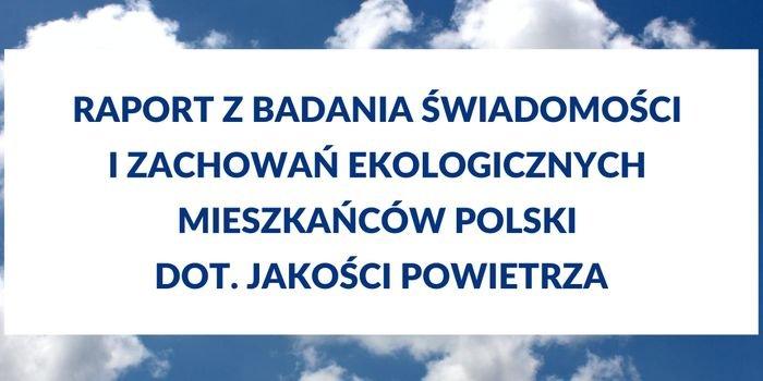 Polacy chcą działać na rzecz poprawy jakości powietrza