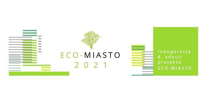 ECO-MIASTO 2021 – rusza kolejna edycja konkursu