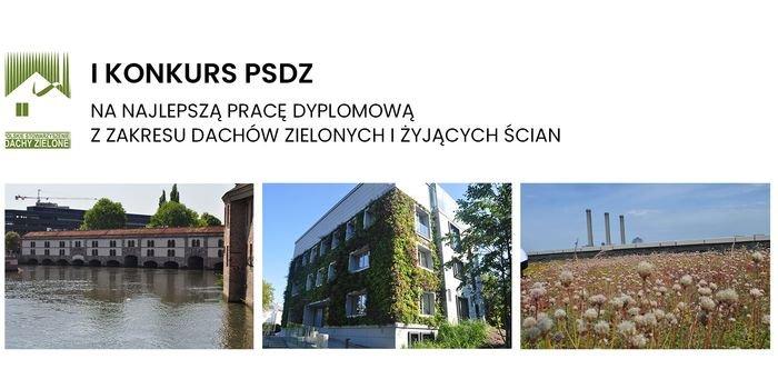 I edycja konkursu na najlepszą pracę dyplomową z zakresu dachów zielonych i żyjących ścian