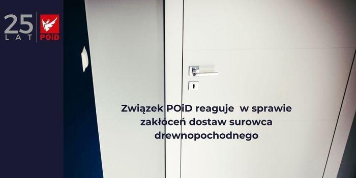 Związek POiD ws. dostaw surowca drewnopochodnego