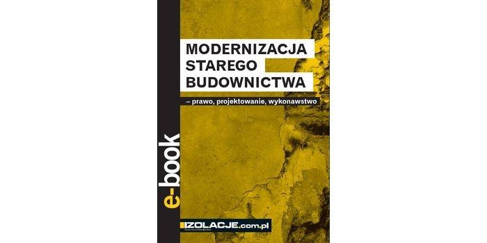 Modernizacja starego budownictwa – bezpłatny e-book
