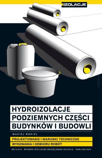 big hydroizolacje podziemnych czesci budynkow i budowli projektowanie i warunki techniczne wykonania i odbioru robot