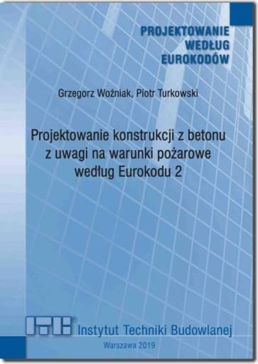 big projektowanie konstrukcji z betonu z uwagi na warunki pozarowe wedlug eurokodu 2